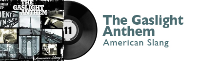 Album 11 - The Gaslight Anthem - American Slang
