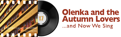 Album 17 - Olenka and the Autumn Lovers - And Now We Sing