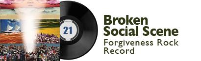 Album 21 - Broken Social Scene - Forgiveness Rock Record