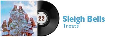 Album 22 - Sleigh Bells - Treats