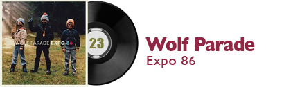 Album 23 - Wolf Parade - Expo 86
