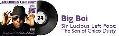 Album 24 - Big Boi - Sir Lucious Left Foot