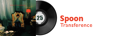 Album 25 - Spoon - Transference