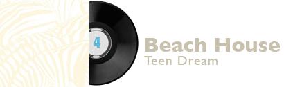 Album 4 - Beach House - Teen Dream