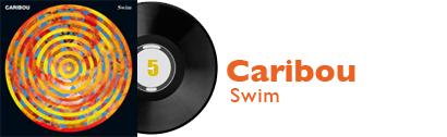 Album 5 - Caribou - Swim