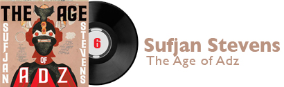 Album 6 - Sufjan Stevens - The Age of Adz