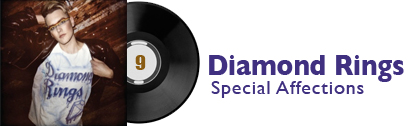 Album 9 - Diamond Rings - Special Affections