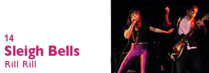 Single 14 - Sleigh Bells - Rill Rill