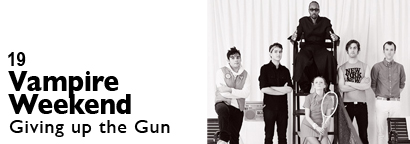 Single 19 - Vampire Weekend - Giving up the Gun