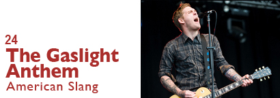 Single 24 - Gaslight Anthem - American Slang